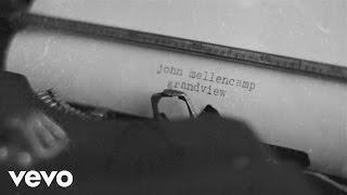 John Mellencamp - Grandview (Lyric Video) ft. Martina McBride
