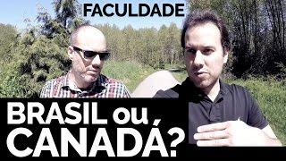 Vídeo NOVO no AR Fazer FACULDADE no Brasil ou no Canadá ASSISTA AGORA