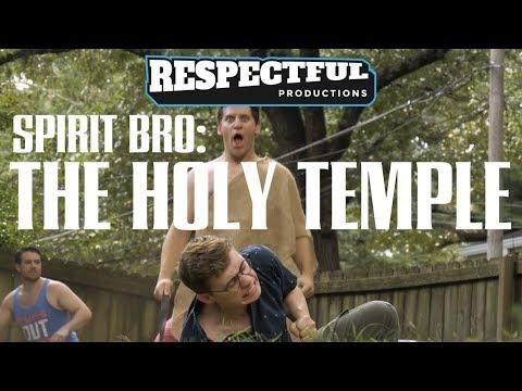 Spirit Bro: The Holy Temple