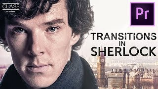 4 TRANSITIONS from SHERLOCK in Premiere Pro – LG UltraWide Class