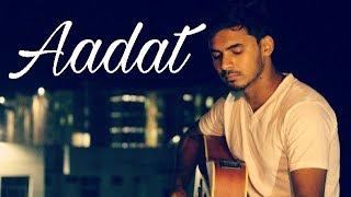 Aadat-Atif Aslam(Unplugged)_Mana Bikhra hoon main-Jal the Band(Mashup)