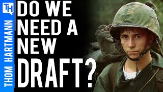Would Reinstating the Draft Make the Upper Class Anti-War?