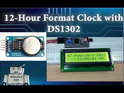 Arduino Tutorial 31# How to make 12 hour format clock (DS1302) with Arduino