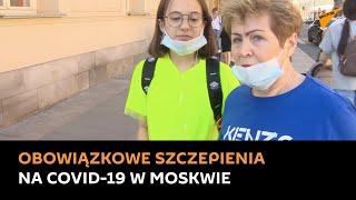 ondaż: Co myślą moskwianie o obowiązkowym szczepieniu przeciw koronawirusa?