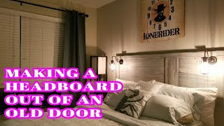 (Ep.5)DIY...or Dont | Making A Headboard Out Of An Old Door!