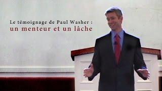 LE TÉMOIGNAGE DE PAUL WASHER