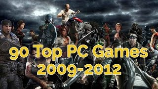 90 Top PC Games 2009-2012 in 7 Minutes