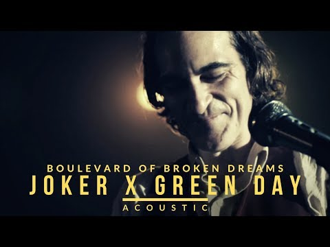 Joker x Green Day - Boulevard Of Broken Dreams (Acoustic)