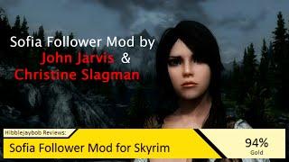 Sofia Follower Mod for Skyrim: Hibblejaybob Review's