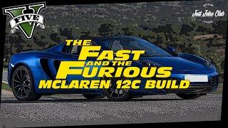 FURIOUS 7 MCLAREN 12C CUSTOM CAR BUILD TUTORIAL: GTA 5 ONLINE (T20)