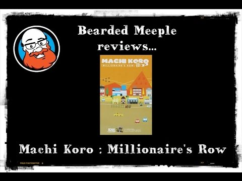 Bearded Meeple reviews Machi Koro: Millionaire's Row