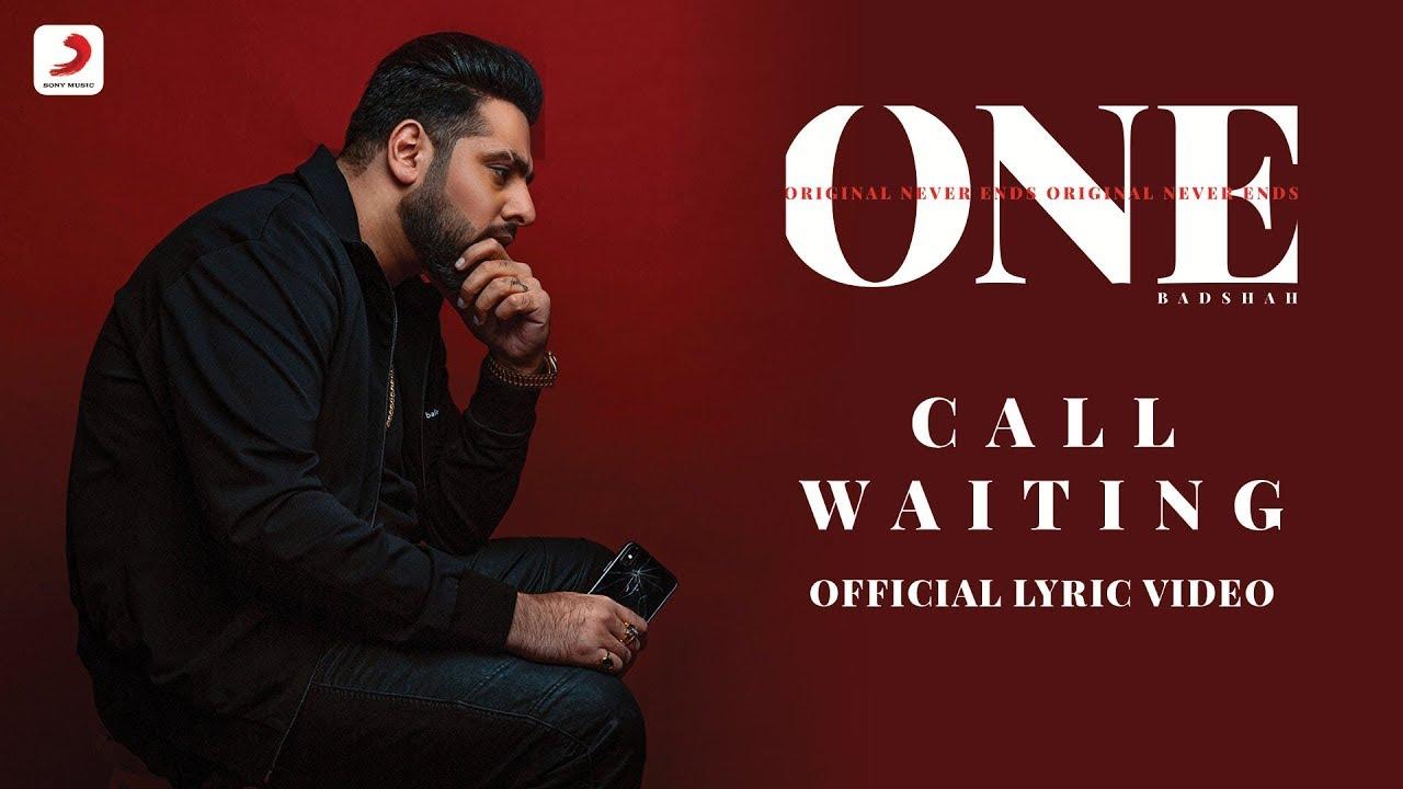 Badshah - Call Waiting | Badshah  Lyrics