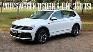 Avaliação: Volkswagen Tiguan R-Line 350 TSI