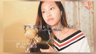 Y U Gotta Be Like That   Audrey Mika | Cover