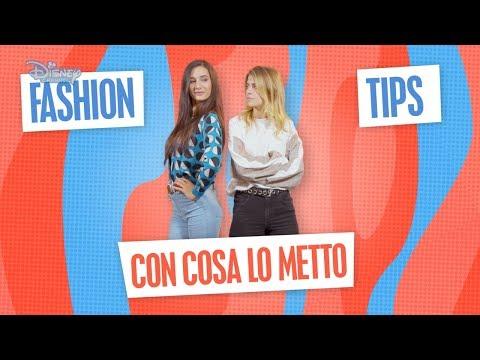 Sara e Marti – #LaNostraStoria – FASHION TIPS – Con cosa lo metto