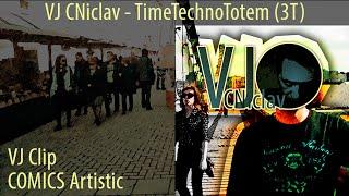 Video VJ CNiclav - TimeTechnoTotem (3T)