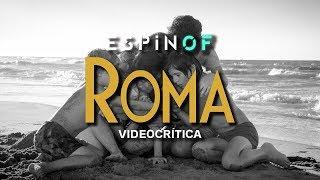 Crítica 'ROMA' | Opinión