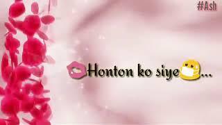 Tere Liye Hum Hai Jiye Honton Ko Siye || Song And Lyrics
