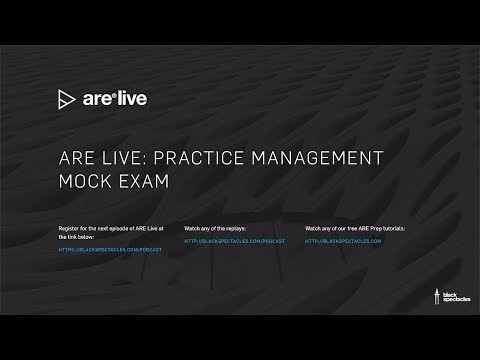 ARE Live: Practice Management Mock Exam - 2019 - YouTube