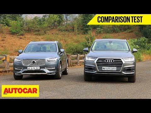 Volvo XC90 VS Audi Q7 | Comparison Test | Autocar India