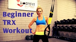 25 Minute TRX Beginner Instructional Workout by BodyFit By Amy