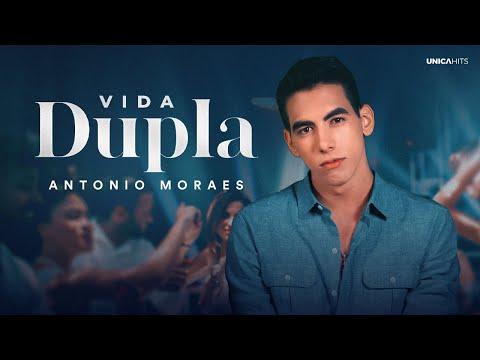 Vida Dupla – Antonio Moraes
