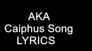 AKA – Caiphus Song Lyrics
