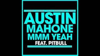 MMM Yeah - Austin Mahone - (1 hour)