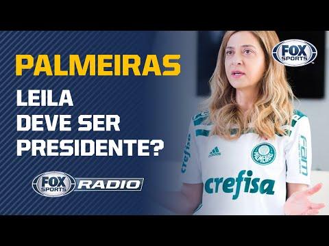 LEILA SERÁ A PRÓXIMA PRESIDENTE DO PALMEIRAS? Veja debate no FOX Sports Rádio