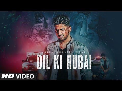 Dil Ki Rubai  Karan Singh Arora