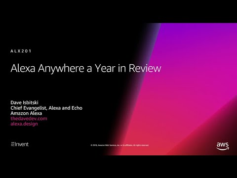 AWS re:Invent 2018: Alexa Everywhere: A Year in Review (ALX201-R1)
