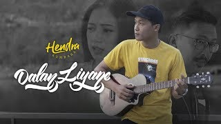 Chord (Kunci) Gitar dan Lirik Lagu Dalan Liyane - Hendra Kumbara