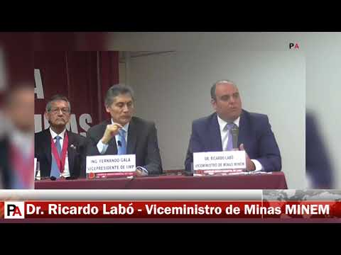 Semana de la Ingenieria de Minas - Ricardo Labó, vice ministro de Minas