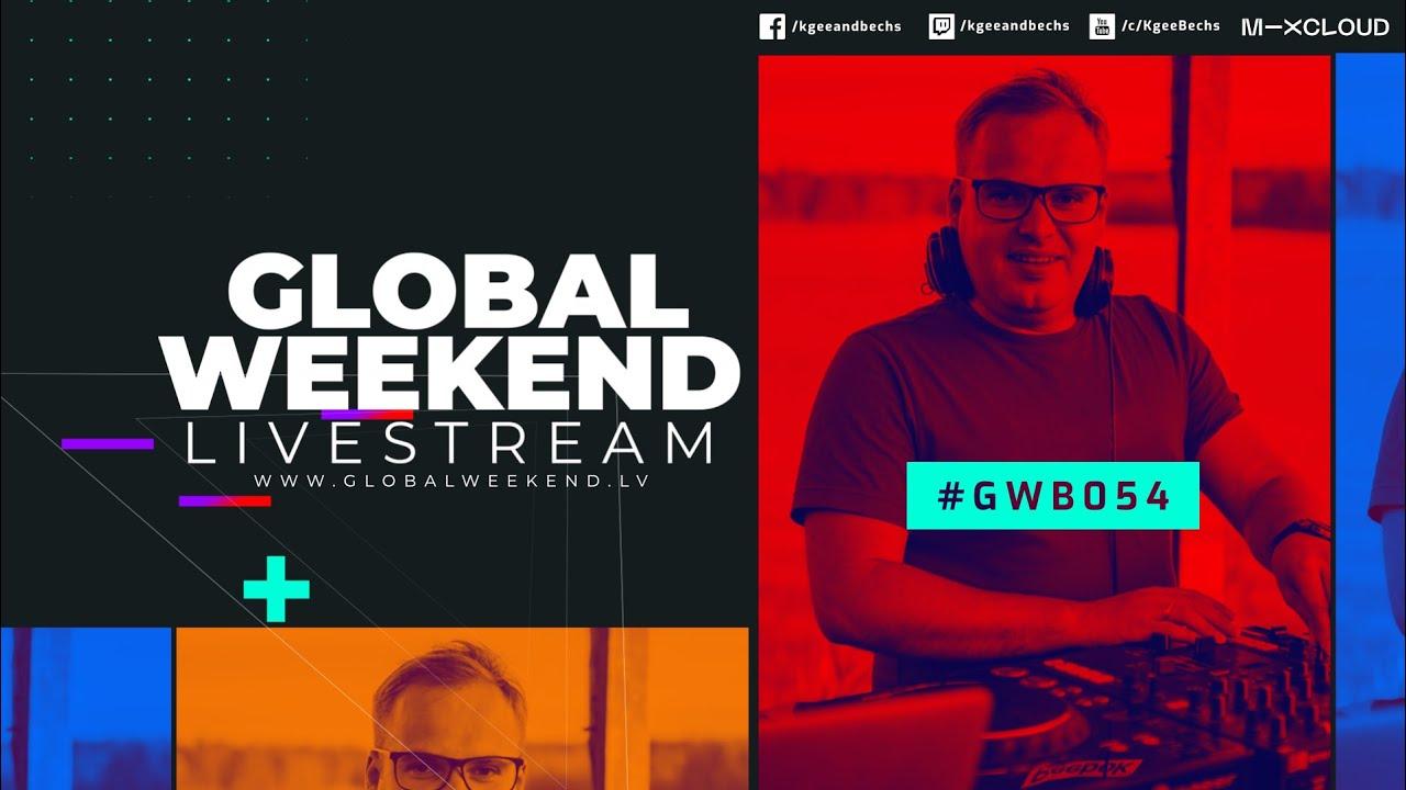 Global Weekend #054