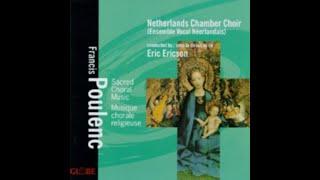 Francis Poulenc,  Salve Regina, Netherlands Chamber Choir
