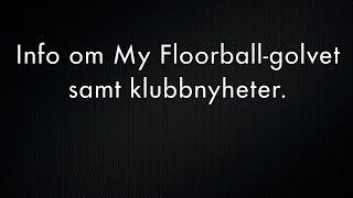 Snabb uppdatering från Larnö gällande My Floorballgolvet som sålde slut i ett