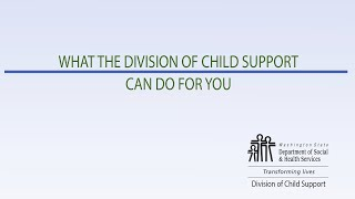 What the Division of Child Support Can Do for You