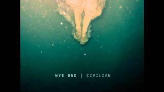 """Video thumbnail of """"Wye Oak: Civilian"""""""