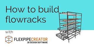 How to design a flowrack with Flexpipe Creator extension for SketchUp webinar | Flexpipe
