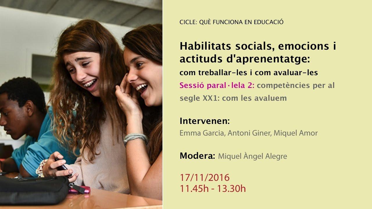 Sessió paral·lela 2: Habilitats socials, emocions i actituds d'aprenentatge
