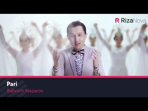 Bahrom Nazarov - Pari | Бахром Назаров - Пари