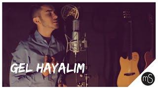 Mehmet Savci - Gel Hayalim (Cover)