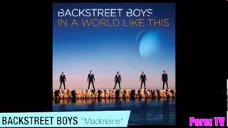 Madeleine Backstreet Boys New Song 2013 [Full]