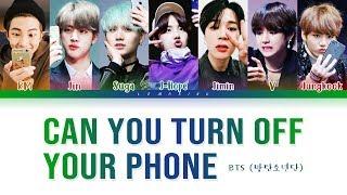 BTS - Can You Turn Off Your Phone (방탄소년단 - 핸드폰 좀 꺼줄래) [Color Coded Lyrics/Han/Rom/Eng/가사]