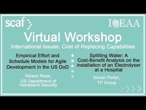 Wilson Rosa and Simon Porter - SCAF/ICEAA Virtual Workshop ...