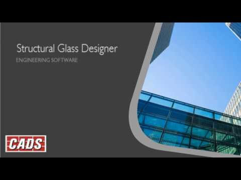 Structural Glass Designer - Overview