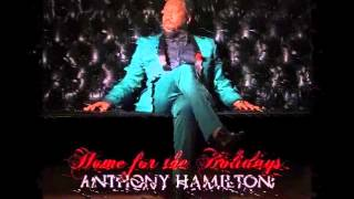 Anthony Hamilton Home for the Holidays (Full Album)