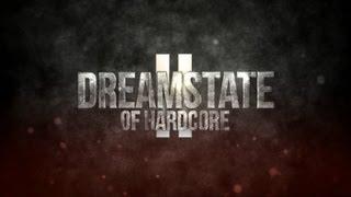 DREAMSTATE OF HARDCORE