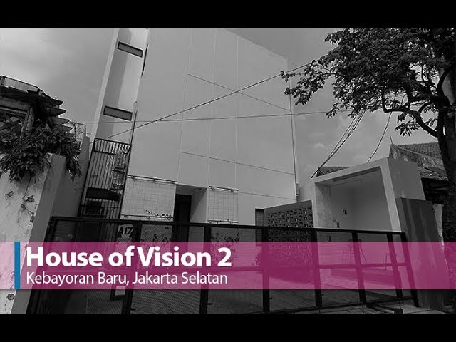 House Of Vision  2