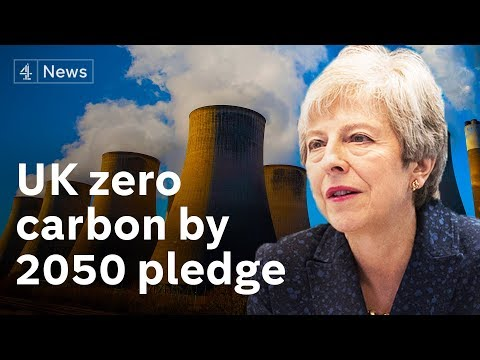 Climate crisis: UK 'first major economy' to commit to zero emissions by 2050